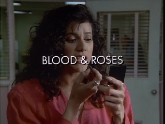 87 Blood and Roses