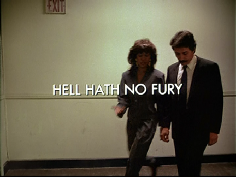 85 Hell Hath No Fury
